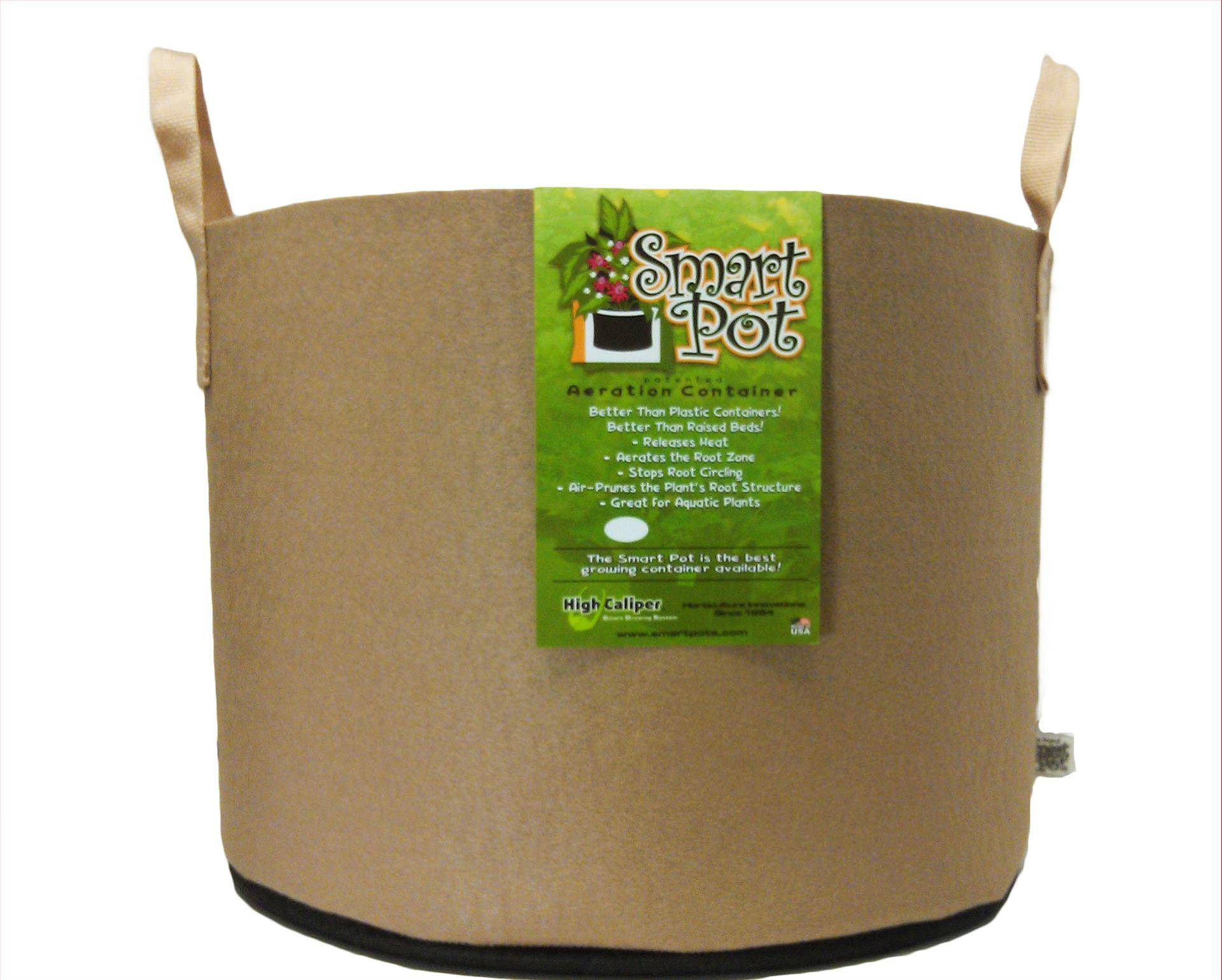 Smart Pots w/ Handle - Tan - Commercial Bulk Cases Commercial Bulk Case Quantities! This product has been tested and is verified BPA Free and Lead Free. These soft growing containers allow more air to reach the growing medium and roots, improving drainage and keeping the root system from overheating on hot days. Plant roots also benefit from their natural tendency to grow into soft surfaces like the Smart Pot, becoming thick and healthy instead of circling the inside of the pot and becoming root-bound. These pots are aeration containers allowing the air to prune the plant root structure. Simply remove the containers before transplanting. These pots will help plants become established more quickly after transplanting. Why Are Smart Pots Better For Growing? Choosing the best pot for your plants is one of the most important components for successful container gardening. For more then twenty-five years the  Smart Pot  has consistently out performed all other growing containers in both commercial nurseries and university testing. The patented Smart Pot is a soft-sided, aeration container, uniquely designed to improve the root structure of your plants enabling them to grow to their full potential. Smart Pots are better than plastic containers Hard-sided plastic containers are relatively inexpensive but they are not a very good home for a plant's root structure. Plastic allows no aeration, conducts and holds heat, and provides inadequate or poor drainage. Even on mildly sunny days, container soil temperatures can easily top 120 degrees, damaging or killing the roots and stressing the plant. The #1 killer of potted or container grown plants is over watering and plastic containers with a few bottom drainage holes actually help the soil stay too wet. A Smart Pot is constructed of a porous fabric that allows heat to dissipate and excess water to evaporate. In fact, over-watering is never a problem because excess water drains and evaporates from all of the Smart Pot's surfaces; its walls as well as its bottom. Because the Smart