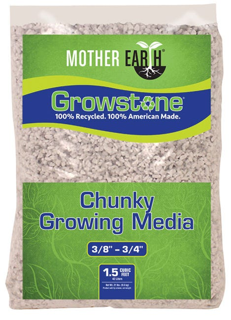 Mother Earth Growstone Chunky Growing Media 1.5 cu ft Mother Earth® Growstone Chucky Growing Media is the perfect growing media for use in hydroponic growing systems as simple as manually irrigated containers or as advanced as automatically drip irrigated containers, Ebb-Flow systems and NFT tables. It replaces strip-mined materials like clay pebbles or stonewool, reducing environmental degradation. Mother Earth® Growstone Chucky Growing Media is designed to allow for rapid moisture absorption and enhanced drainage and oxygenation. 100% Recycled. 100% American made.